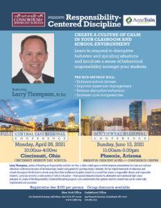 Central East Regional Conference (Cincinnati): Responsibilty-Centered Discipline 04.26.21